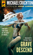 Grave Descend by Michael Crichton