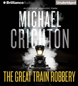 The Great Train Robbery - Brilliance Audio