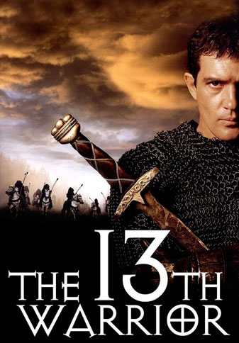 13th Warrior based on the novel by Michael Crichton