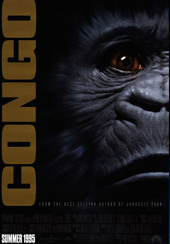 Congo based on the novel by Michael Crichton