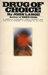 Drug of Choice by John Lange