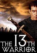 The 13th Warrior produced by Michael Crichton