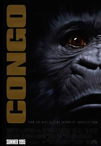 Congo based on a novel by Michael Crichton