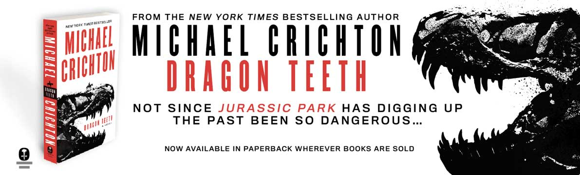 Dragon Teeth by Michael Crichton - Now in Paperback